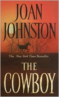 The Cowboy (Bitter Creek Series #1) by Joan Johnston: NOOK Book Cover