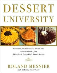 Dessert University by Roland Mesnier: Book Cover