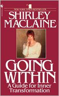 Going Within by Shirley MacLaine: NOOK Book Cover