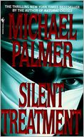Silent Treatment by Michael Palmer: NOOK Book Cover