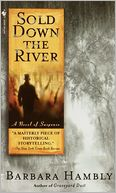 Sold Down the River by Barbara Hambly: NOOK Book Cover