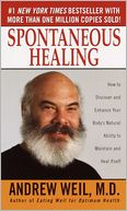 Spontaneous Healing by Andrew Weil: NOOK Book Cover