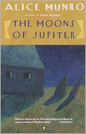 The Moons of Jupiter by Alice Munro: NOOK Book Cover