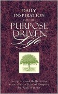 Daily Inspiration for The Purpose Driven Life by Rick Warren: Book Cover
