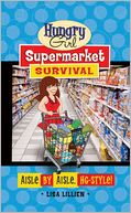 Hungry Girl Supermarket Survival by Lisa Lillien: Book Cover