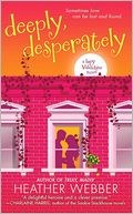 download Deeply, Desperately (Lucy Valentine Series #2) book