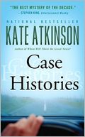 Case Histories (Jackson Brodie Series #1) by Kate Atkinson: Book Cover