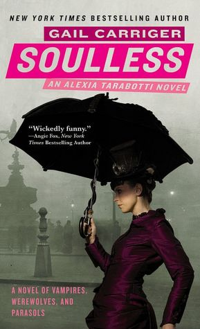 Soulless (Parasol Protectorate Series #1)