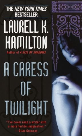 Laurell K. Hamilton: Merry Gentry 02 A Caress Of Twilight