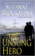 The Unsung Hero (Troubleshooters Series #1) by Suzanne Brockmann: NOOK Book Cover