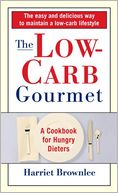 download Low Carb Gourmet : The Cookbook for Hungry Dieters book