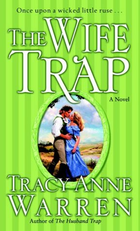 Free downloads from books The Wife Trap  by Tracy Anne Warren, Tracy Anne Warren English version