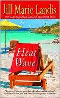 Heat Wave (Twilight Cove Trilogy Series #2) by Jill Marie Landis: NOOK Book Cover