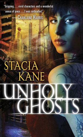 STacia Kane Unholy Ghosts