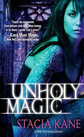 Stacia Kane Unholy Magic
