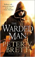 The Warded Man (Demon Cycle Series #1) by Peter V. Brett: Book Cover