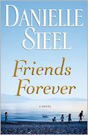 Friends Forever by Danielle Steel: NOOK Book Cover