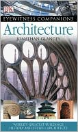 Architecture (Eyewitness Companions Series) by Jonathan Glancey: Book Cover