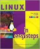 download Linux in Easy Steps (In Easy Steps Series) book