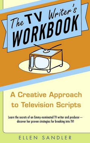 the tv writer s workbook a creative approach to television scripts