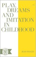 Play, Dreams, and Imitation in Childhood.
