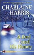 A Fool and His Honey (Aurora Teagarden Series #6) by Charlaine Harris: Book Cover