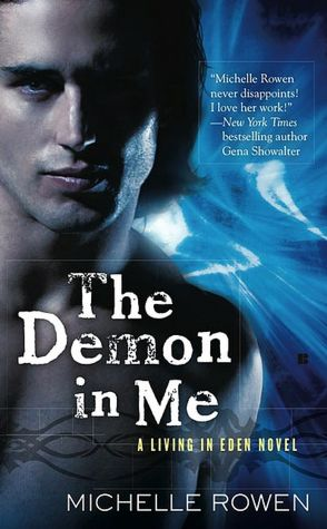 Downloading free book The Demon in Me DJVU by Michelle Rowen (English literature)