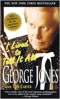 I Lived to Tell It All by George Jones: Book Cover
