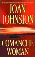 Comanche Woman (Sisters of the Lone Star Series #2) by Joan Johnston: NOOK Book Cover