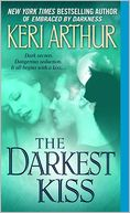 The Darkest Kiss (Riley Jenson Guardian Series #6) by Keri Arthur: NOOK Book Cover