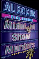 The Midnight Show Murders (Billy Blessing Series #2) by Al Roker: NOOK Book Cover