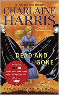 Dead and Gone (Sookie Stackhouse / Southern Vampire Series #9) by Charlaine Harris: Book Cover