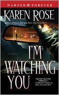 I'm Watching You by Karen Rose: NOOK Book Cover