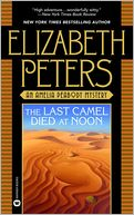download The Last Camel Died at Noon (Amelia Peabody Series #6) book