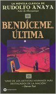Bendíceme, Ultima (Bless Me, Ultima) by Rudolfo Anaya: Book Cover