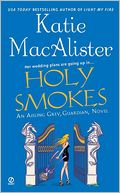 download Holy Smokes (Aisling Grey, Guardian Series Book #4) book