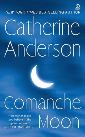 Comanche Moon (Comanche Series #1)