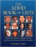 The ADHD Book of Lists by Sandra F. Rief M.A.: Book Cover