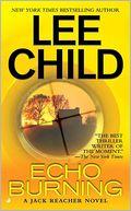 Echo Burning (Jack Reacher Series #5)