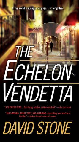 The Echelon Vendetta