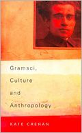 download Gramsci, Culture and Anthropology book