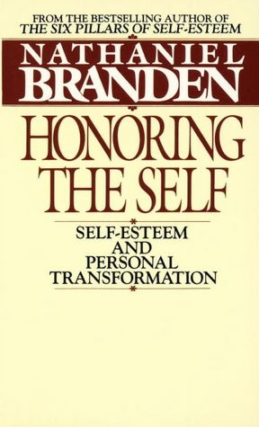Honoring the Self: Self-Esteem and Personal Transformation