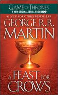 A Feast for Crows (A Song of Ice and Fire #4) by George R. R. Martin: Book Cover