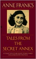 Tales from the Secret Annex; Revised Edition by Anne Frank: Book Cover