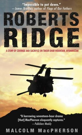 Roberts Ridge: A Story of Courage and Sacrifi…