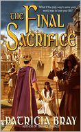 Final Sacrifice by Patricia Bray: Book Cover