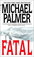 Fatal by Michael Palmer: NOOK Book Cover