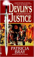Devlin's Justice (The Sword of Change Series #3) by Patricia Bray: NOOK Book Cover