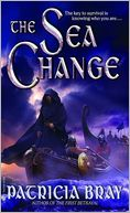 Sea Change by Patricia Bray: NOOK Book Cover