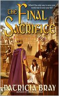 Final Sacrifice by Patricia Bray: NOOK Book Cover